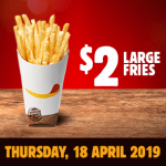 DEAL: Burger King App – $2 Large Fries (18 April 2019)