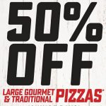 DEAL: Domino's – 50% off Large Traditional/Gourmet Pizzas Delivered (until 26 July 2020)
