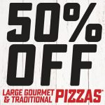 DEAL: Domino's – 50% off Large Traditional/Gourmet Pizzas Pickup or Delivered (until 9 May 2021)